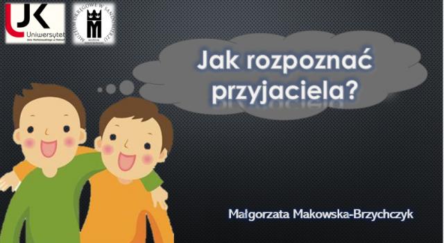 Jak rozpoznać przyjaciela, plakat Małgorzata Makowska-Brzychczyk