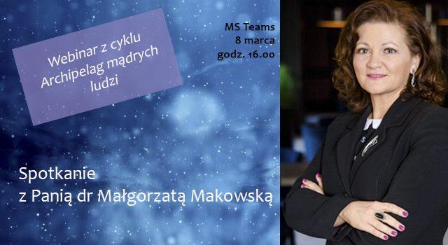 Plakat promocyjny spotkanie z dr Małgorzata makowską w ramach cyklu spotkań z ciekawymi ludzmi